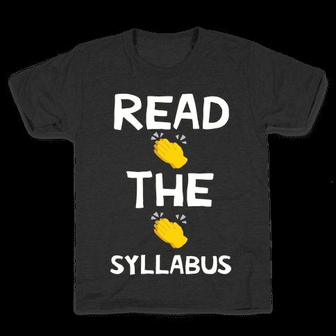 Read The Syllabus Clap Emoji Kids T-Shirt