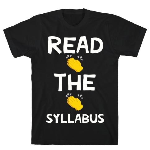 Read The Syllabus Clap Emoji T-Shirt