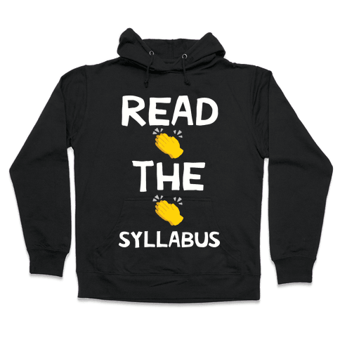 Read The Syllabus Clap Emoji Hooded Sweatshirt