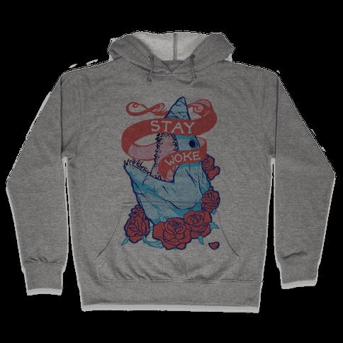 Stay Woke Shark Hooded Sweatshirt