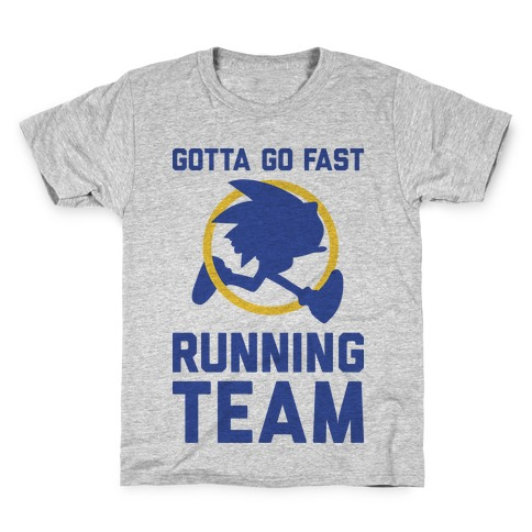Gotta Go Fast Running Team Kids T-Shirt