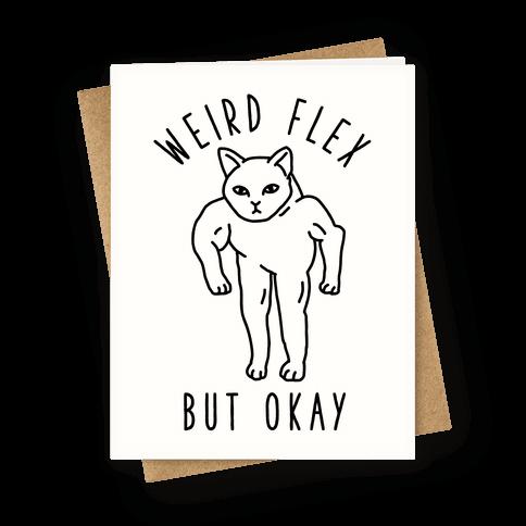 Weird Flex But Okay Buff Cat Greeting Card