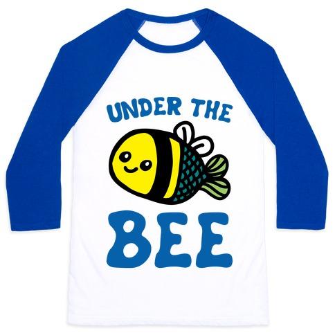 Under The Bee Parody Baseball Tee