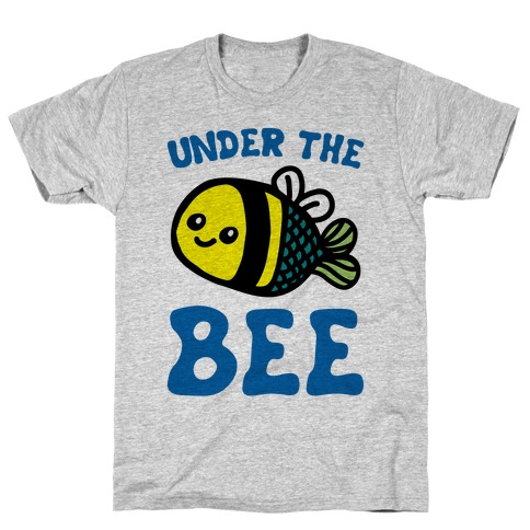 Under The Bee Parody T-Shirt