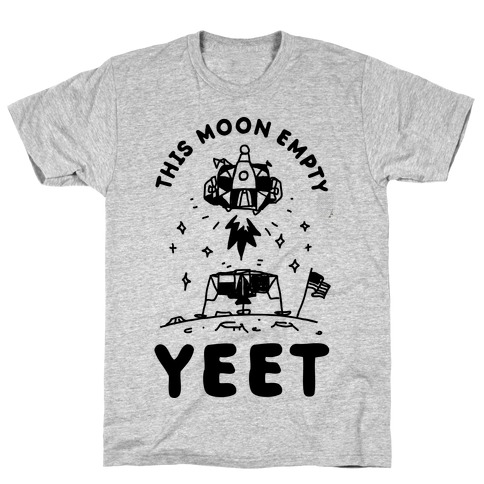 This Moon Empty YEET T-Shirt