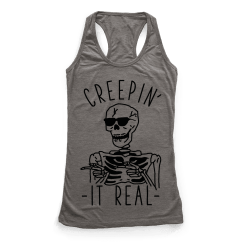 Creepin' It Real Skeleton  Racerback Tank Top