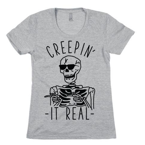 Creepin' It Real Skeleton Womens T-Shirt