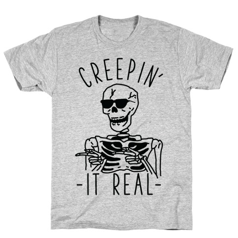 Creepin' It Real Skeleton T-Shirt