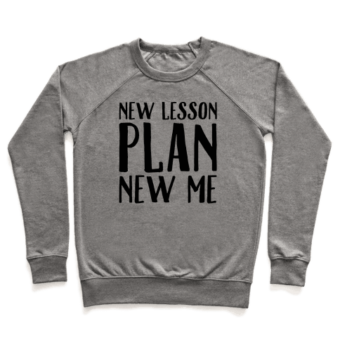 New Lesson Plan New Me Pullover