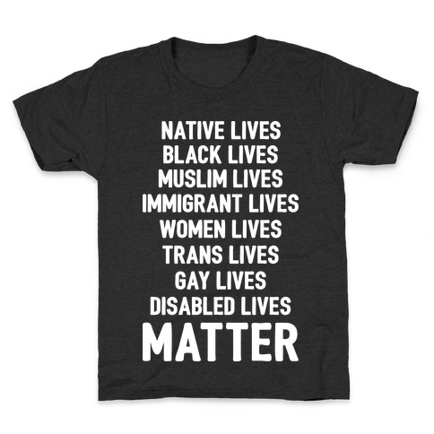 Minority Lives Matter Kids T-Shirt
