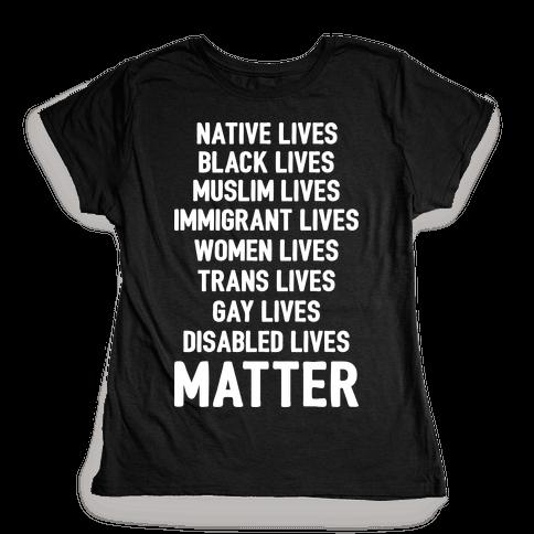Minority Lives Matter Womens T-Shirt