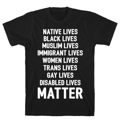 Minority Lives Matter T-Shirt