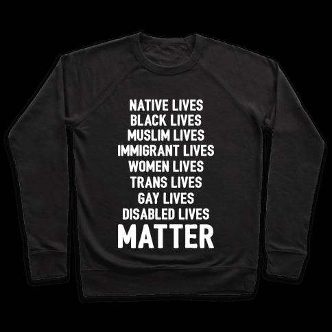 Minority Lives Matter Pullover