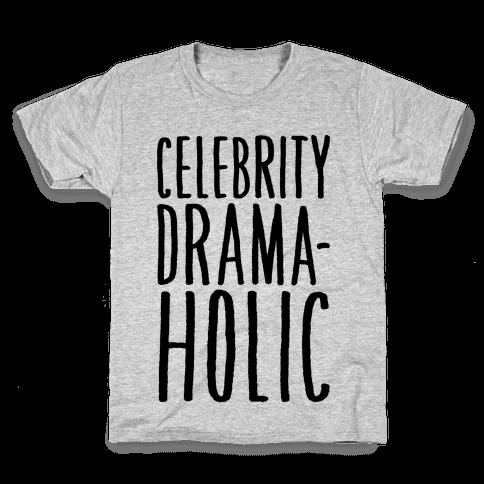 Celebrity Dramaholic Kids T-Shirt