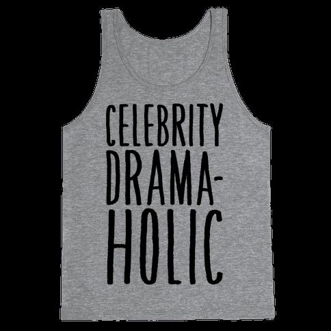 Celebrity Dramaholic Tank Top