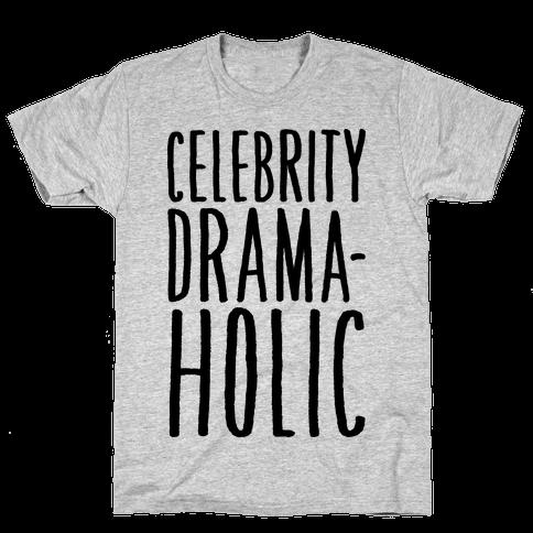 Celebrity Dramaholic Mens T-Shirt