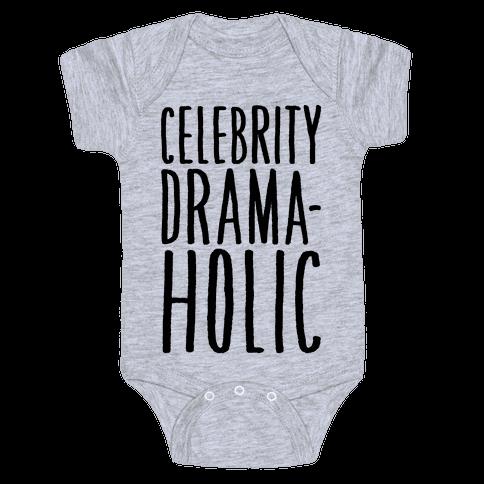 Celebrity Dramaholic Baby Onesy