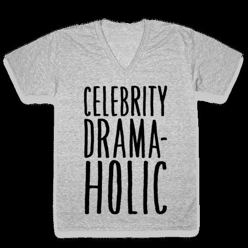 Celebrity Dramaholic V-Neck Tee Shirt