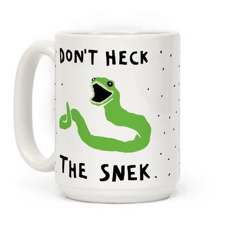 Don't Heck The Snek Coffee Mug
