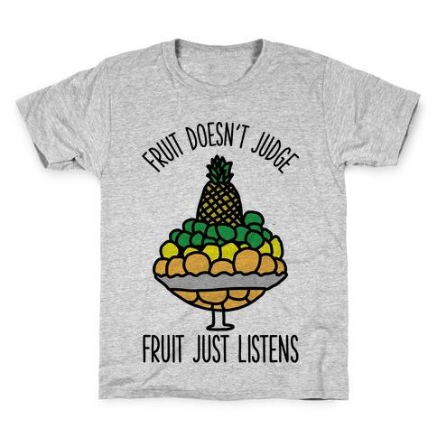 Fruit Doesn't Judge Kids T-Shirt
