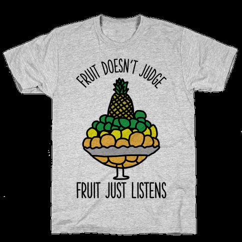 Fruit Doesn't Judge Mens T-Shirt