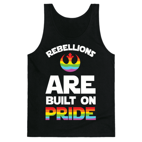 Rebellions Are Built On Pride Tank Top