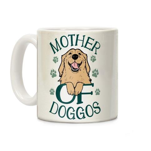Mother Of Doggos Coffee Mug