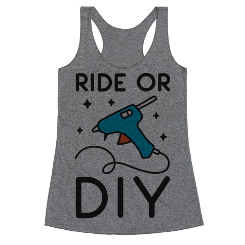 Ride Or DIY Pair 2/2 Racerback Tank Top