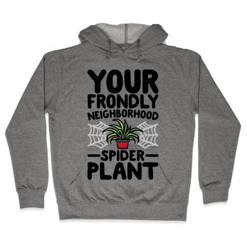 Your Frondly Neighborhood Spider Plant Parody Hooded Sweatshirt