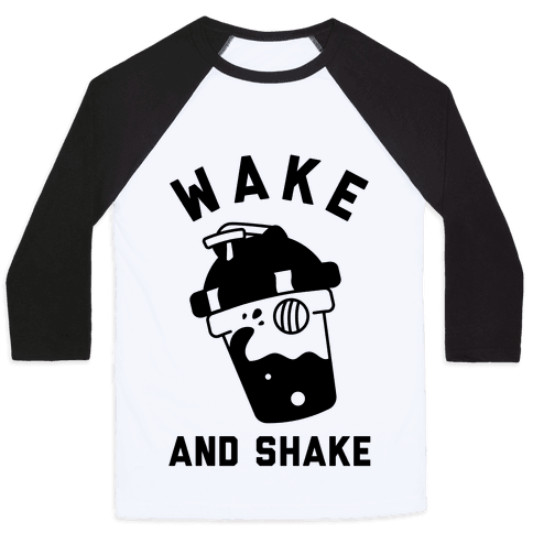 Wake And Shake Baseball Tee