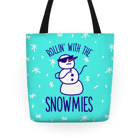 Rollin' With The Snowmies Tote