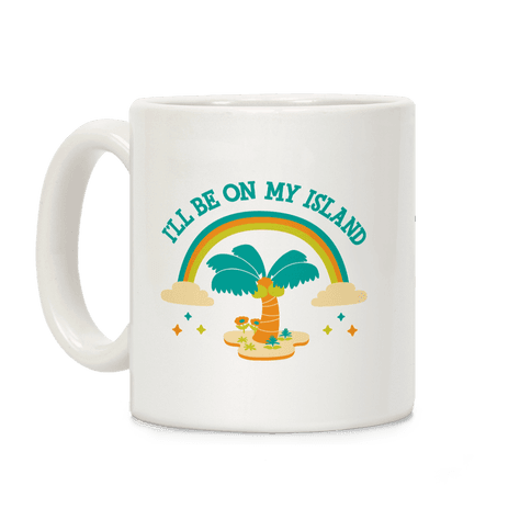 I'll Be On My Island Coffee Mug