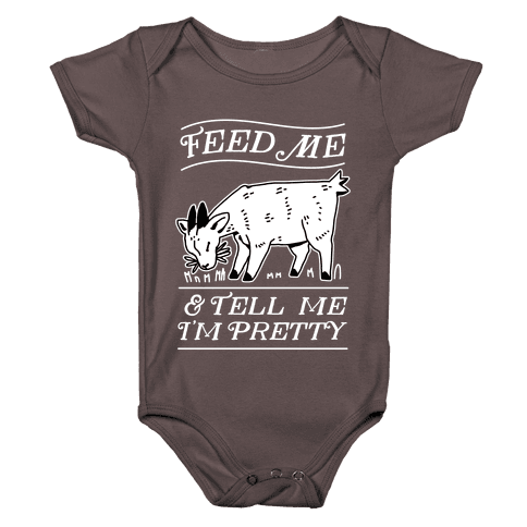 Feed Me & Tell Me I'm Pretty Goat Baby One-Piece