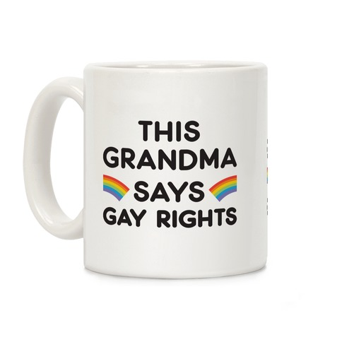This Grandma Says Gay Rights Coffee Mug
