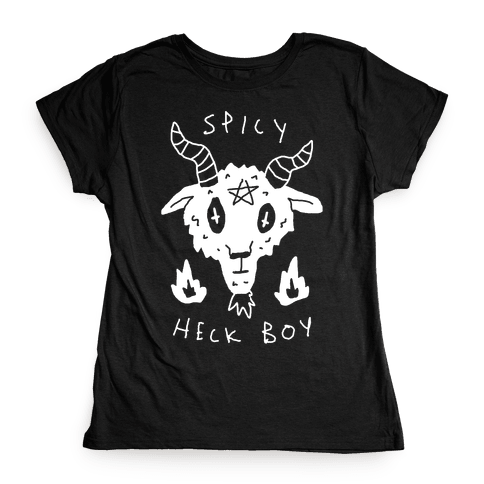 Spicy Heck Boy Satan Womens T-Shirt