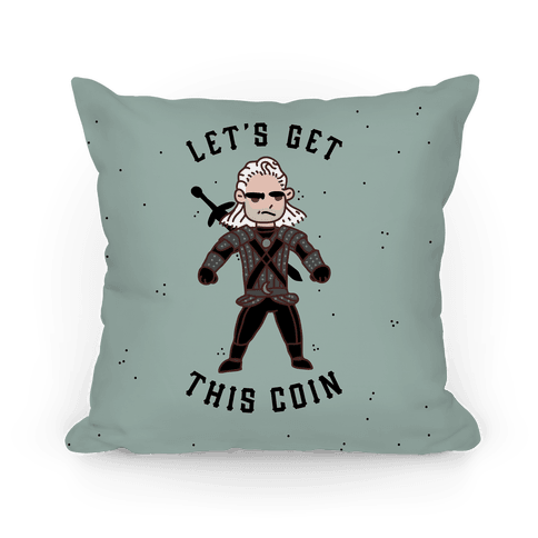Let's Get This Coin Pillow