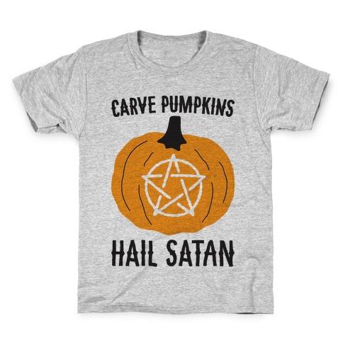 Carve Pumpkins Hail Satan Kids T-Shirt