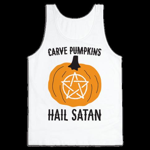 Carve Pumpkins Hail Satan Tank Top