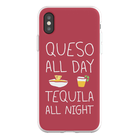 Queso All Day Tequila All Night Phone Flexi-Case