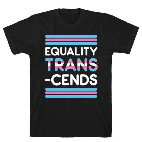 Equality Trans-cends Mens/Unisex T-Shirt