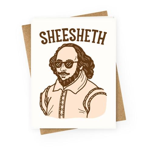 Sheesheth Shakespeare Sheesh Greeting Card