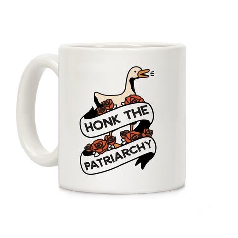 Honk The Patriarchy Goose Coffee Mug