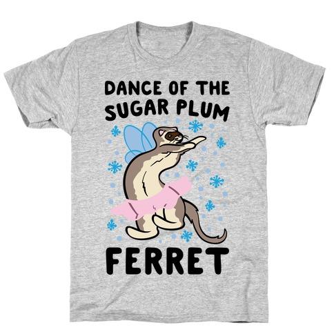 Dance of The Sugar Plum Ferret Parody T-Shirt