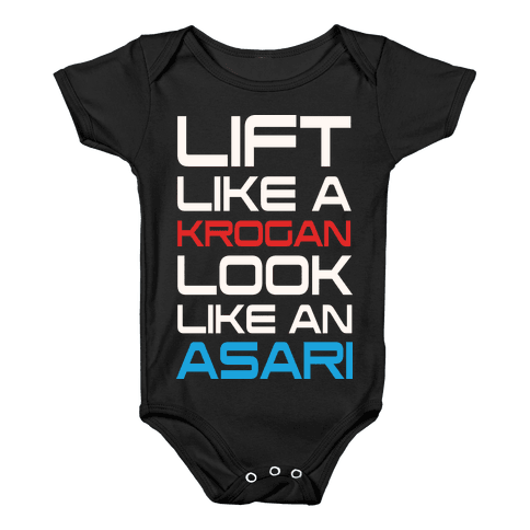 Lift Like A Krogan Look Like An Asari Baby Onesy