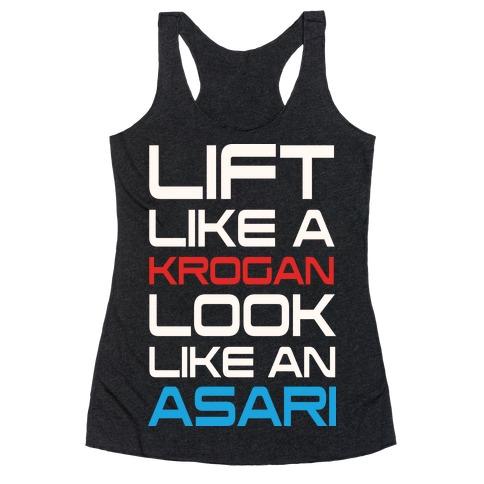Lift Like A Krogan Look Like An Asari Racerback Tank Top