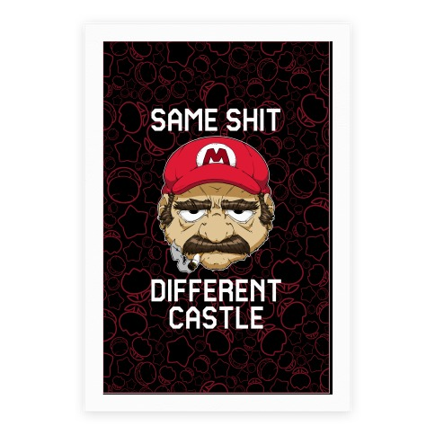 Same Shit Different Castle Poster