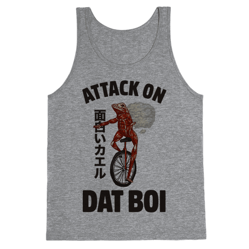 Attack on Dat Boi Tank Top