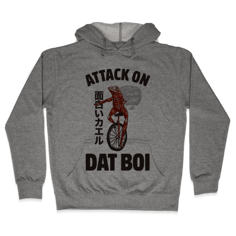 Attack on Dat Boi Hooded Sweatshirt