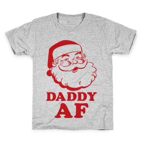 493c0d6e Daddy AF T-Shirt | LookHUMAN