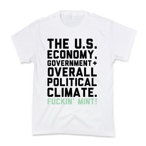 U.S. Government F***in' Mint Parody Kids T-Shirt